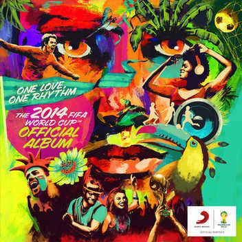 2014年巴西世界杯主题曲:We Are One